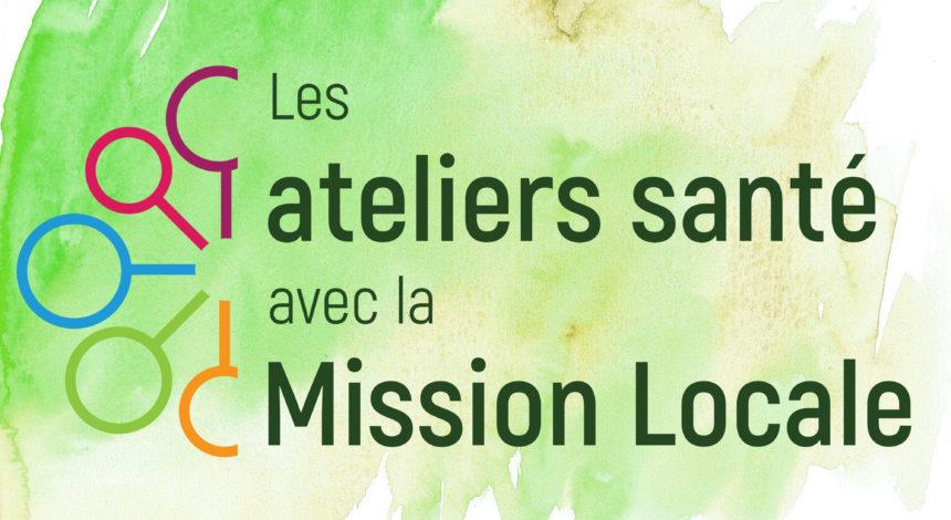 Ateliers santé avec la Mission Locale