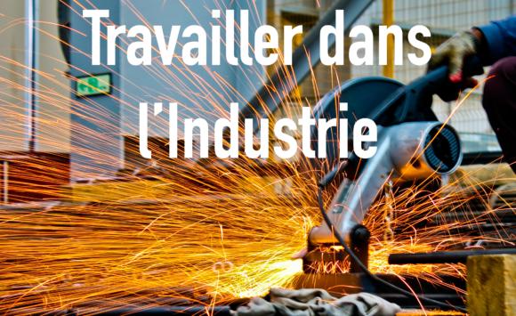 Travailler dans l'Industrie